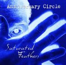 ANNIVERSARY CIRCLE - Saturated Feathers