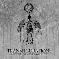 Infernal War / Kriegsmaschine-Transfigurations