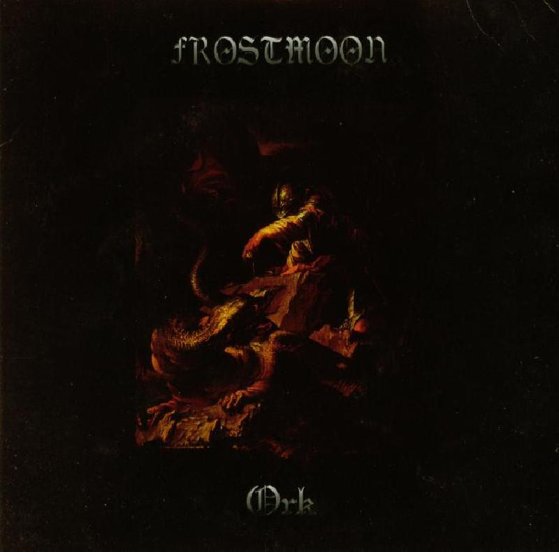 Ork / Frostmoon - Ancient Vardohus / Rebellion of the Unholy Tyrants