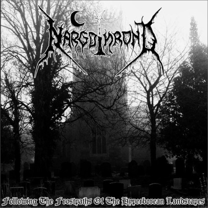 Nargothrond  - Following the Frostpaths of the Hyperborean Landscapes (Digipack)