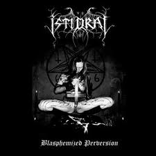 Istidraj - Blasphemized Perversion (Digipak)