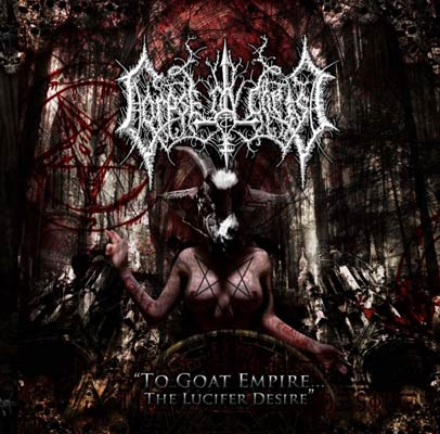 Corpse ov Christ - To Goat Empire...The Lucifer Desire