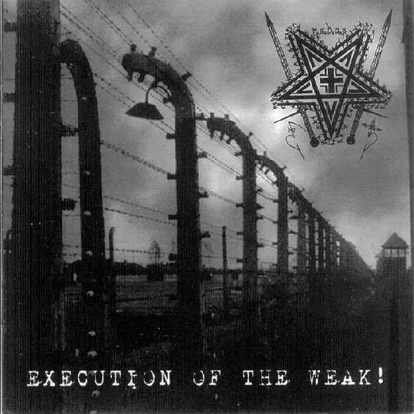 N.S.D.A.P. - Execution of the Weak!