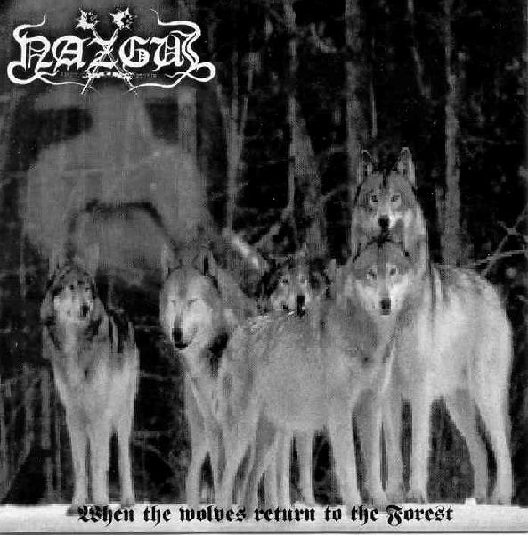 Nazgul - When the Wolves Return to the Forest