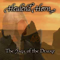 Heulend Horn - The Saga of Draugr