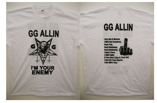 GG Allin - I'm Your Enemy  (white)