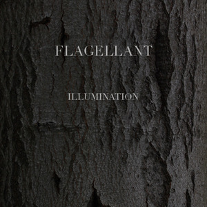 Flagellant - Illumination   (Lim.330)