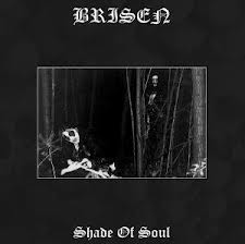 Brisen � Shade Of Soul (Lim. 300)