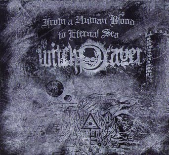 Witchprayer - From a Human Blood to Eternal Sea (Digipak,Lim. 99 !!)