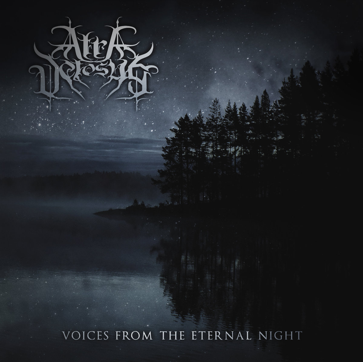 Atra Vetosus – Voices From The Eternal Night