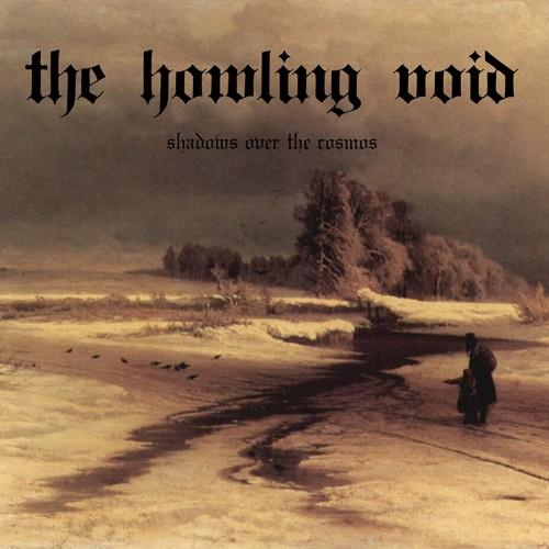 The Howling Void - Shadows over the Cosmos