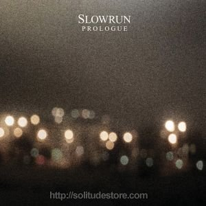 Slowrun - Prologue
