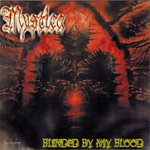 Mystica – Blinded By My Blood (Digipak)