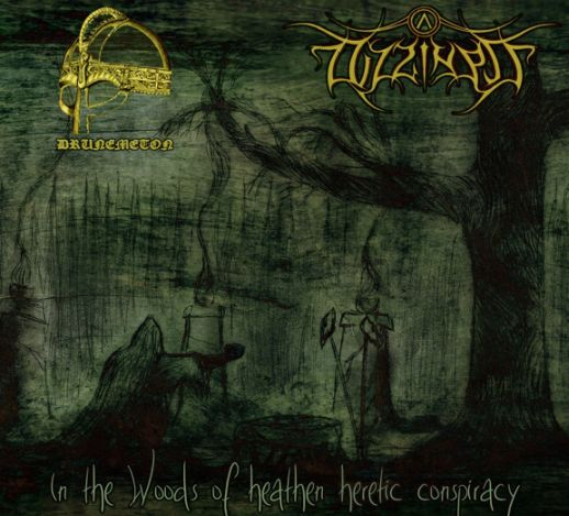 Dizziness / Drunemeton - In the Woods of Heathen Heretic Conspiracy