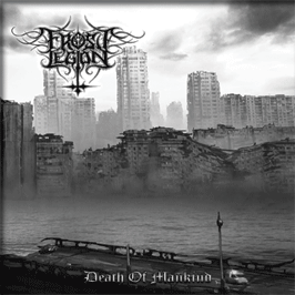FROST LEGION - Death Of Mankind