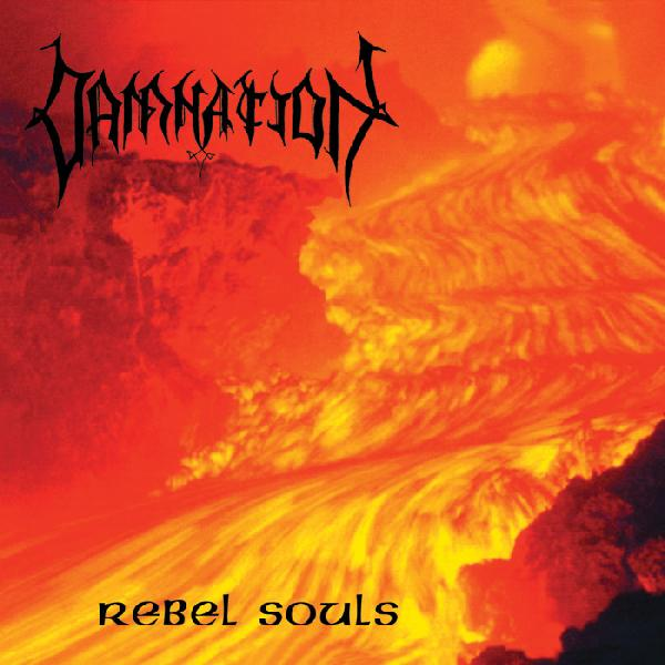 DAMNATION - Rebel Souls  (Digipak)