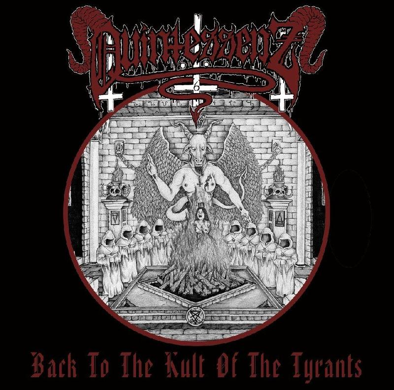Quintessenz - Back To The Kult Of The Tyrants