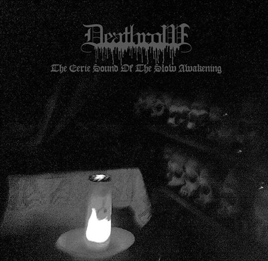 Deathrow - The Eerie Sound of the Slow Awakening