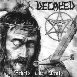 Decayed – Behold The Wrath