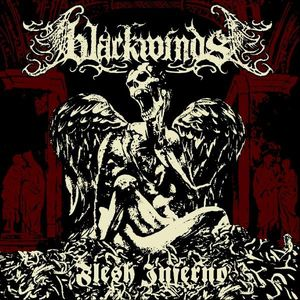 Blackwinds – Flesh Inferno