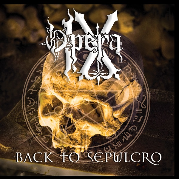 Opera IX - Back to Sepulcro
