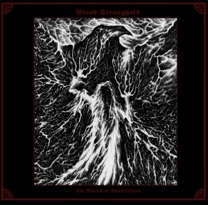 Blood Stronghold - The March of Apparitions (Lim.200)