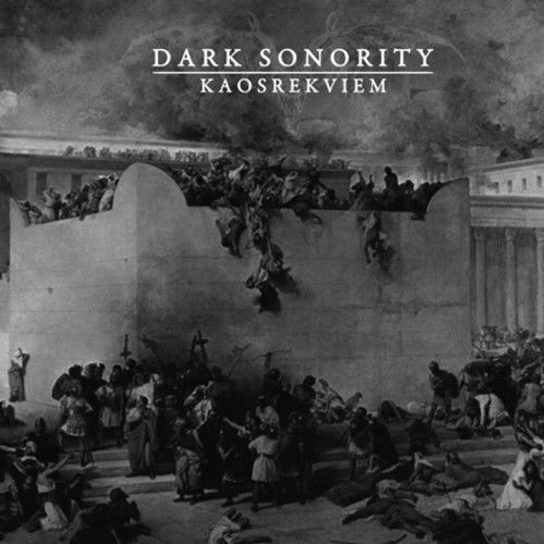 Dark Sonority – Kaosrekviem  (Digipak)