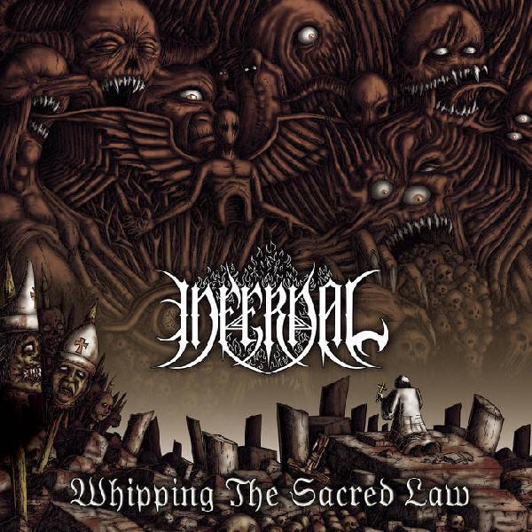 Infernal - Whipping the Sacred Law