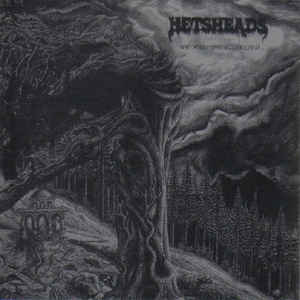Hetsheads – We Hail The Possessed...