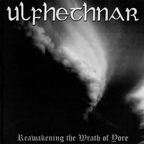 ULFHETHNAR - Reawakening The Wrath Of Yore  (A5 Digipak)