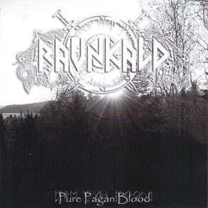 RAVNKALD - Pure Pagan Blood