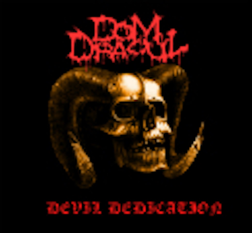 DOM DRACUL - Devil Dedication   (Digipak)