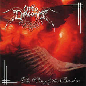 Ordo Draconis - The Wing & The Burden