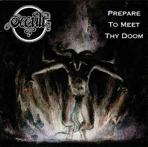 Occult - Prepare To Meet Thy Doom