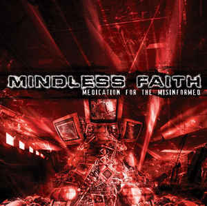 Mindloss Faith - Medication For The Misinformed
