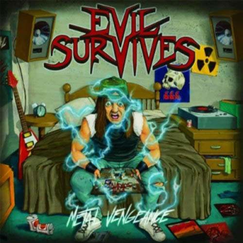 Evil Survives - Metal Vengeance