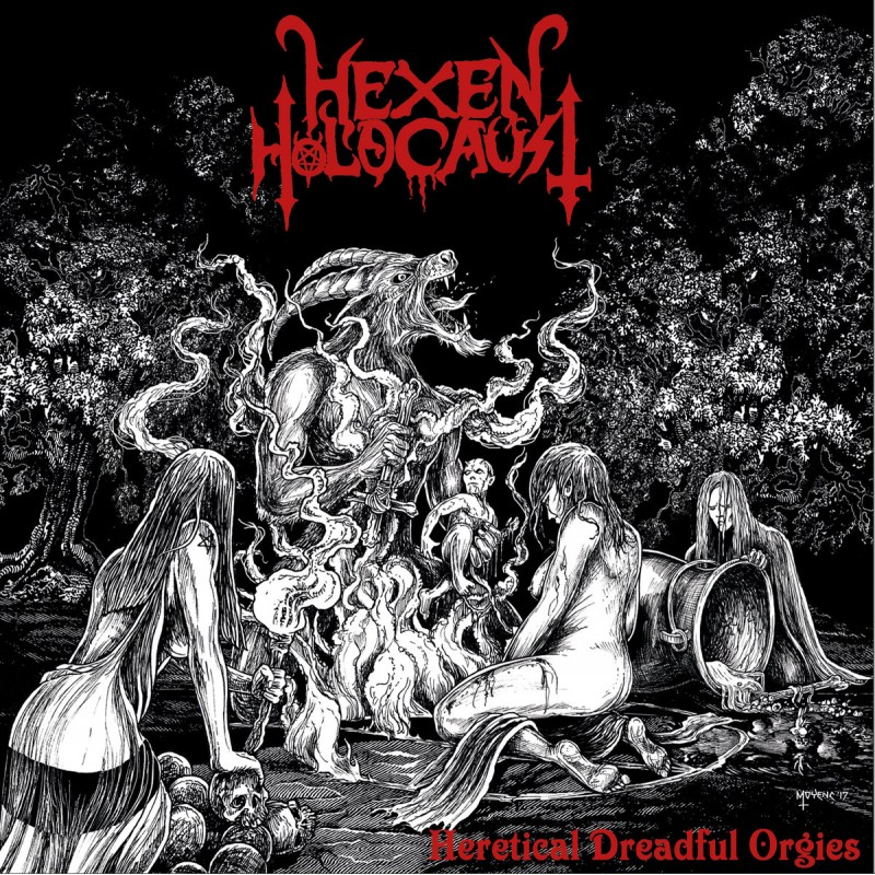 Hexen Holocaust - Heretical Dreadful Orgies