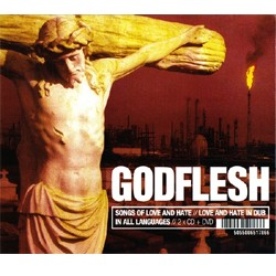Godflesh – Songs Of Love And Hate // Love And Hate In Dub // In All Languages (Double CD+DVD)