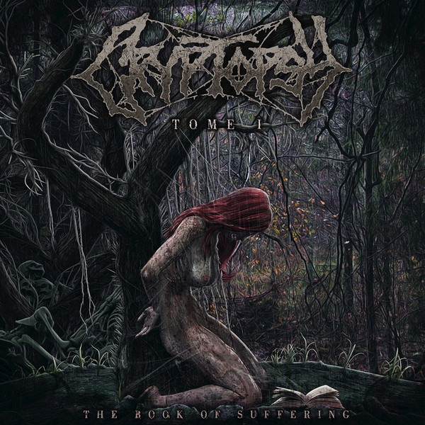 Cryptopsy - The Book Of Suffering: Tome I