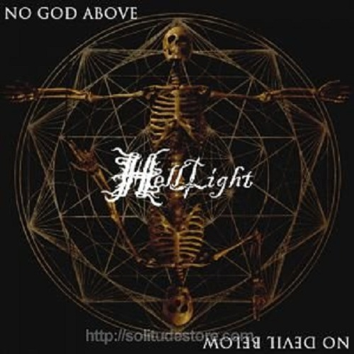 HELLLIGHT - NO GOD ABOVE, NO DEVIL BELOW