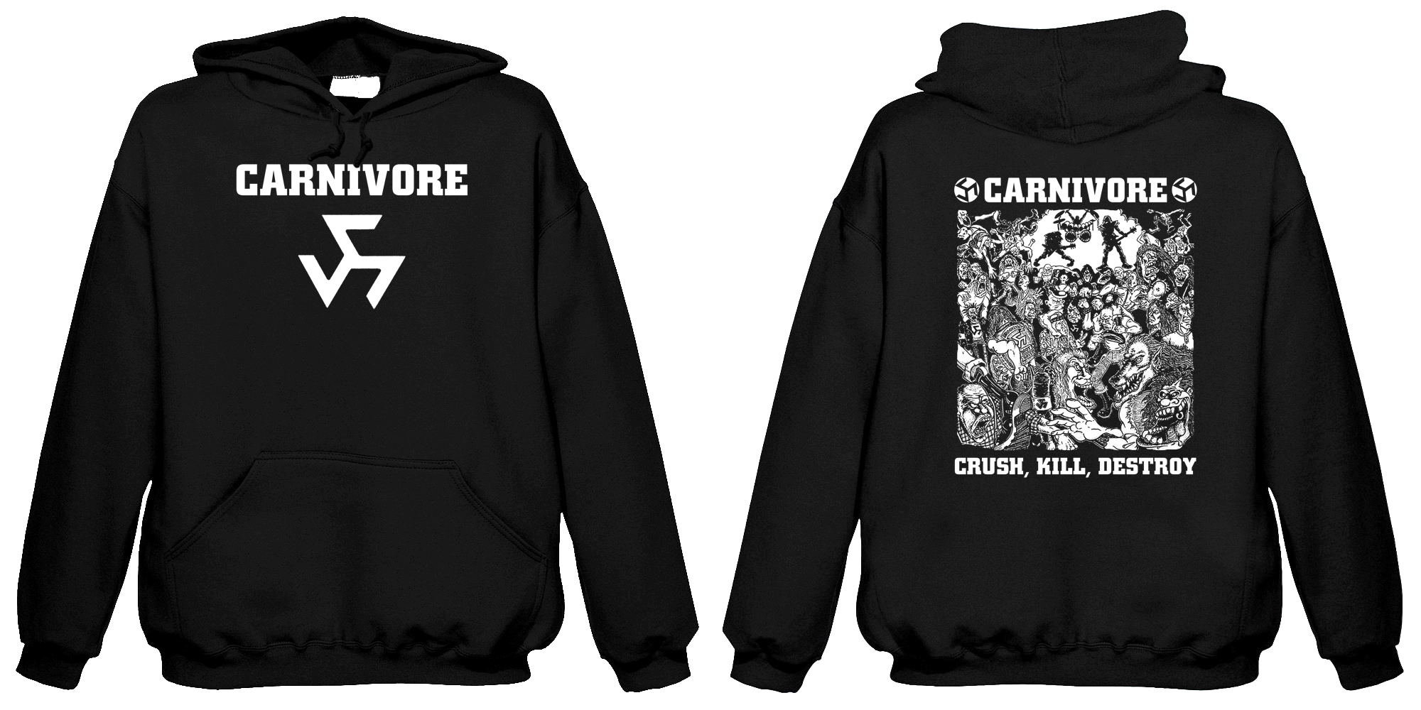 Carnivore - Crush , Kill , Destroy  (Hooded Sweatshirt)