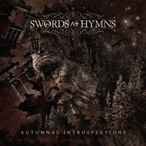 Swords of Hymns - Autumnal in Rospections
