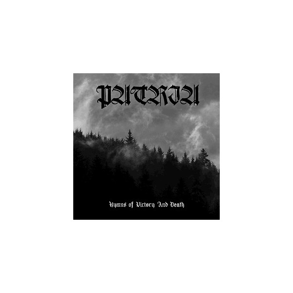 Patria - Hymns Of Victory And Death  (Digipak)