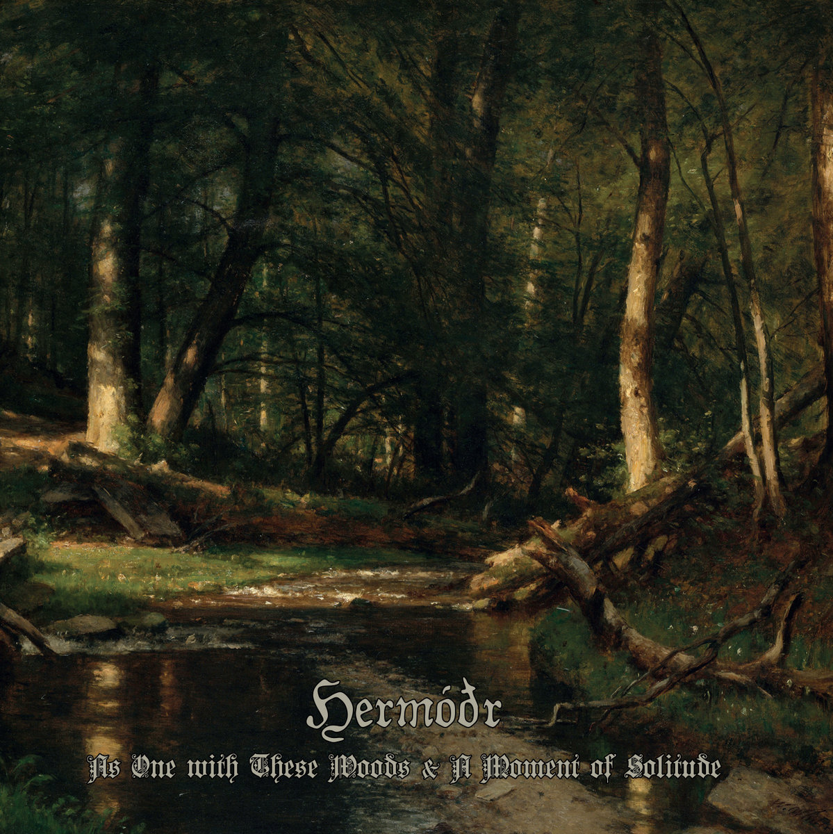 Hermodr - As One with These Woods & A Moment of Solitude  (Digipak)