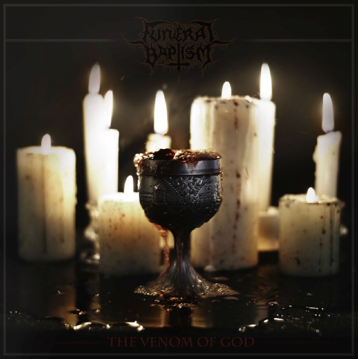 FUNERAL BAPTISM - The Venom of God