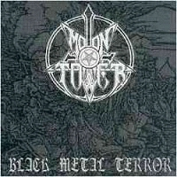 Moontower - Black Metal Terror  (Lim.150)