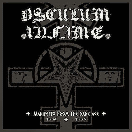 OSCULUM INFAME Manifesto - From The Dark Age (1994-1996)