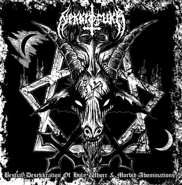NEKKROFUKK -Bestial Desekkration of Holy Whore &Morbid Abominations