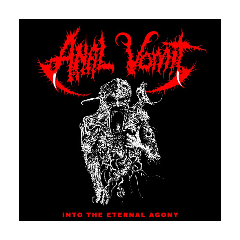 Anal Vomit - Into The Eternal Agony  (+Poster)