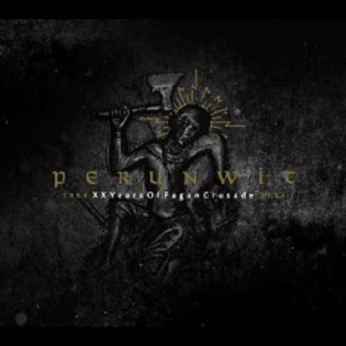 Perunwit - Years of pagan crusade  (Digipak)